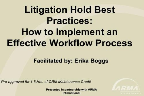 Litigation Hold - ARMA - CRM